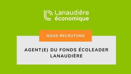 OFFRE D'EMPLOI – AGENT(E) DU FONDS ÉCOLEADER LANAUDIÈRE