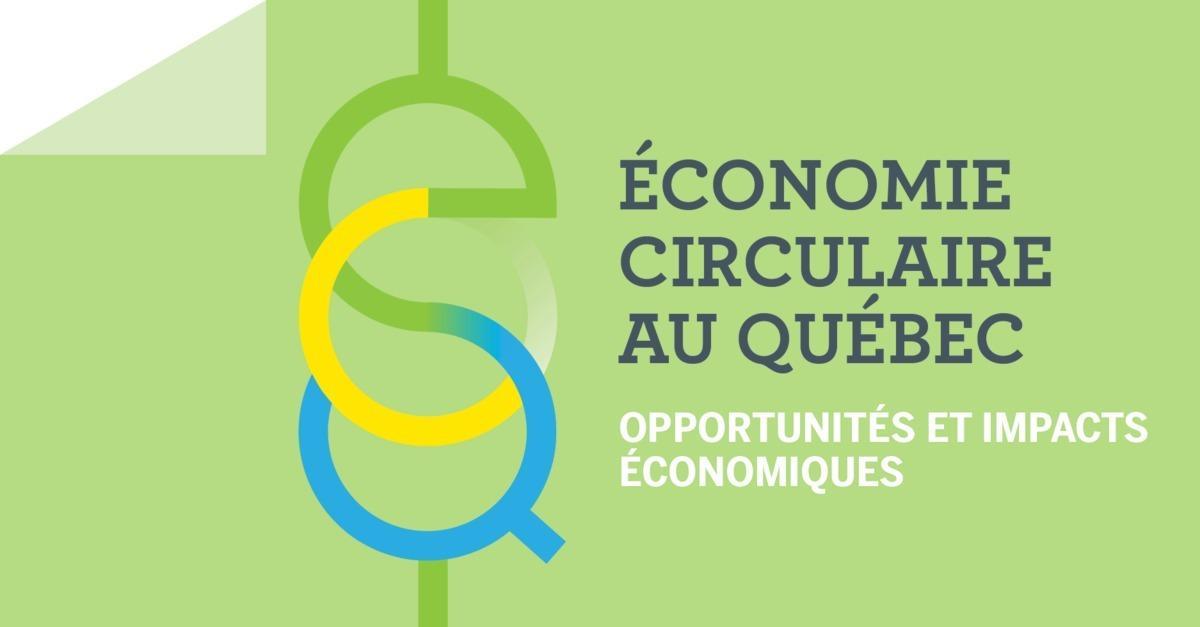 Économie circulaire au Québec : opportunités et impacts économiques