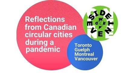 WCEFonline: Réflexions des villes circulaires canadiennes pendant une pandémie