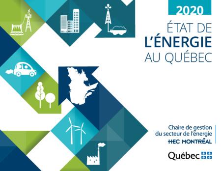 ÉTAT DE L'ÉNERGIE AU QUÉBEC 2020