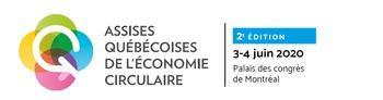 ÉVÉNEMENT REPORTÉ: Les Assises québécoises de l'économie circulaire de retour en 2020 !