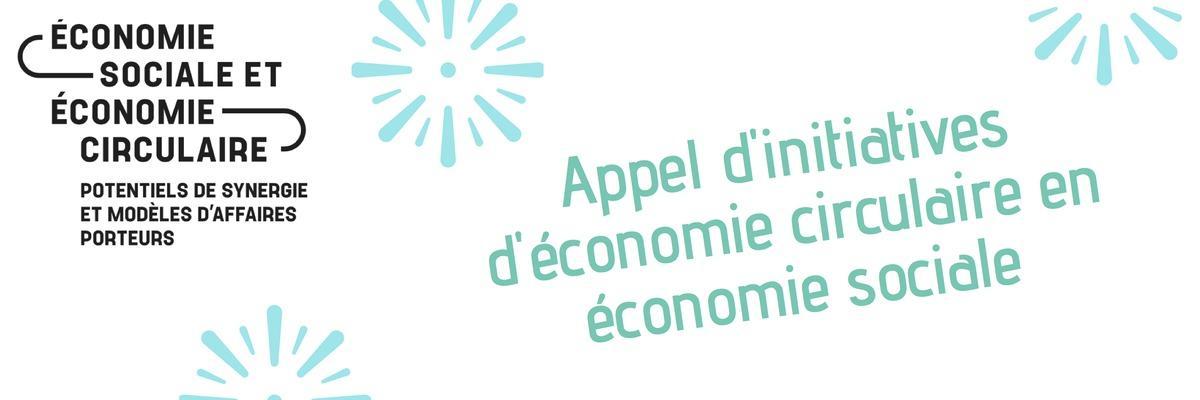 Appel d'initiatives d'économie circulaire et d'économie sociale !