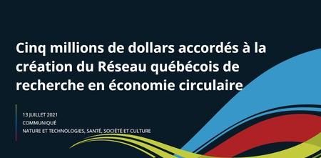 Création d'un important Réseau québécois de recherche en économie circulaire