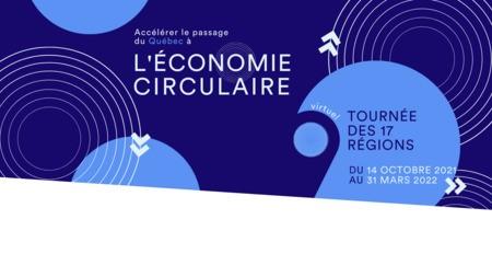Grande tournée des régions du Québec en économie circulaire