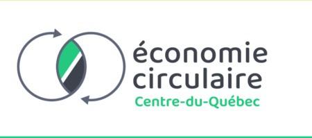 Lancement d'un nouveau projet : Économie circulaire Centre-du-Québec