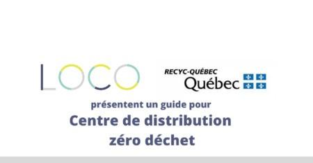 LOCO dévoile un guide pour la mise en place d'un centre de distribution zéro déchet