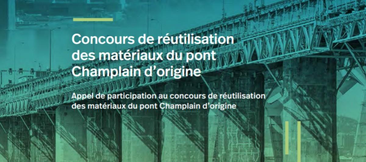 Concours de réutilisation des matériaux | Déconstruction du pont Champlain