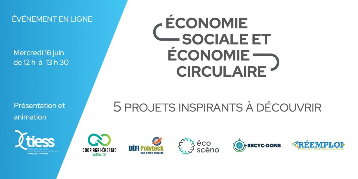 Économie circulaire et économie sociale: Présentation du projet et découverte de 5 entreprises innovantes