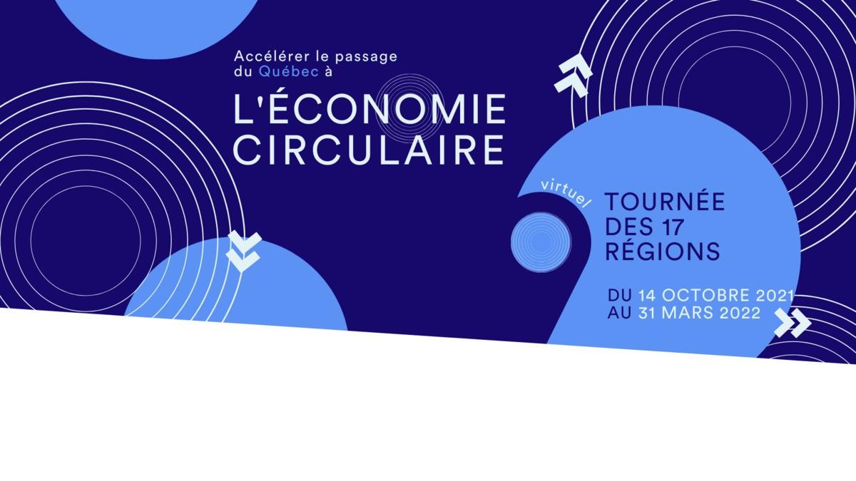 8 premières régions visitées par la grande tournée du Québec en économie circulaire