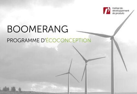 Programme BOOMERANG, l'écoconception comme moteur d'innovation