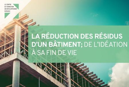 Formation: La réduction des résidus d'un bâtiment; de l'idéation à la fin de vie