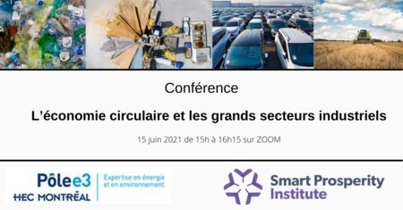 Conférence du Pôle-e3 : L'économie circulaire et les grands secteurs industriels