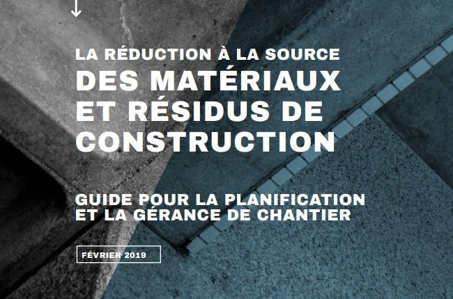 Guide pour la planification et la gérance de chantier – La réduction à la source des matériaux et résidus de construction